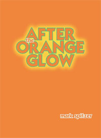 After the Orange Glow